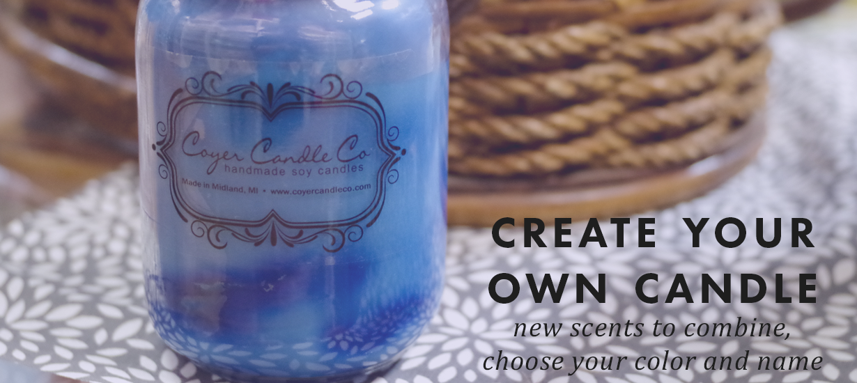 Coyer Candle Co Create Your Own Candle